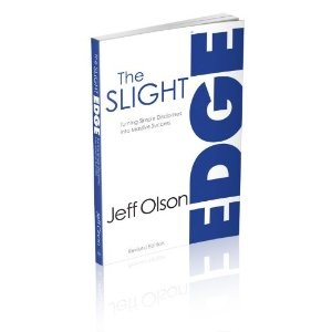 The Slight Edge by Jeff Olson: Make sure each little thing you do it moving you in the right direction!