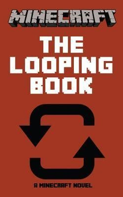 [ Minecraft: The Looping Book – A Minecraft Novel BY Minecraft Novels, Best ( Author ) ] Paperback 2014 Share this Awesome Product 🙂