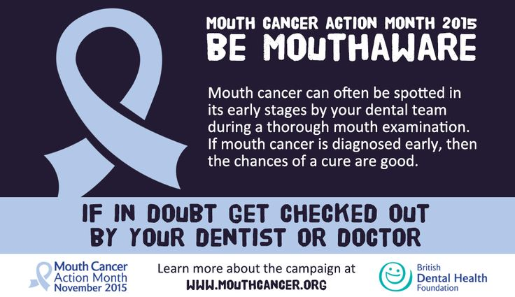 This November BE MOUTHAWARE for Mouth Cancer Action Month  Mouth cancer can often be spotted in its early stages by your dental team during a thorough mouth examination. If mouth cancer is diagnosed early, then the chances of a cure are good.  If in doubt get checked out by your dentist or doctor! ‪#‎MouthCancerAction‬