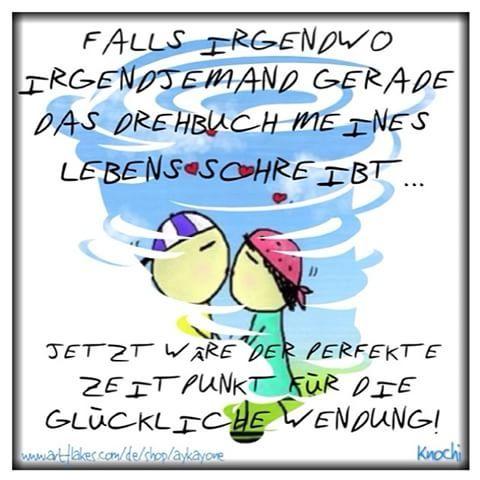 Falls #Irgendwo #Irgendjemand gerade das #Drehbuch meines #Lebens #schreibt... ✏️ #Jetzt wäre der #perfekte #Zeitpunkt für die #Glückliche #Wendung !!!  #sketch #sketchclub #creative #sprüche #german #facebook #instamood #picoftheday ✌️