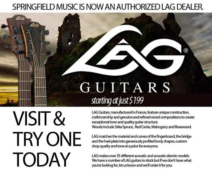 Springfield Music is now an Authorized #LAG guitar Dealer!
