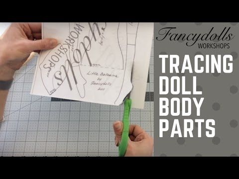 FANCYDOLLS Workshops: Tracing Doll Body Parts / Выкраиваем части тела куклы - YouTube