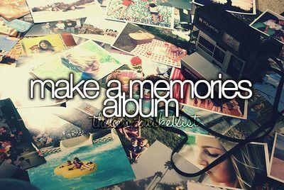 Make a Memories Album | Summer Fun Ideas for Teens Bucket Lists