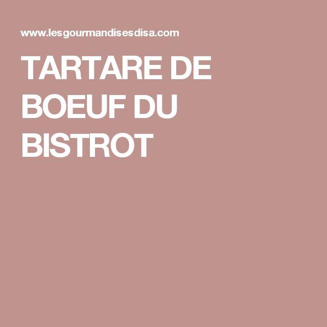 TARTARE DE BOEUF DU BISTROT