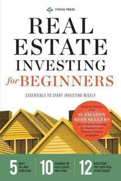 Real Estate Investing for Beginners: Essentials to Start Investing Wisely