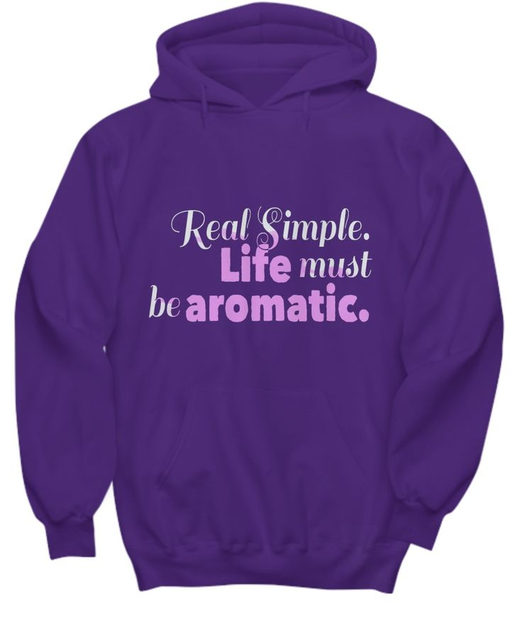 Life Must be Aromatic Hoodie