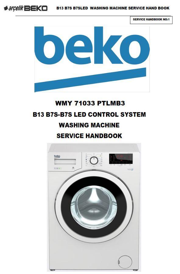 Beko Wmy 71033 Ptlmb3 Washing Machine Service Manual Washing Machine Service Beko Machine Service