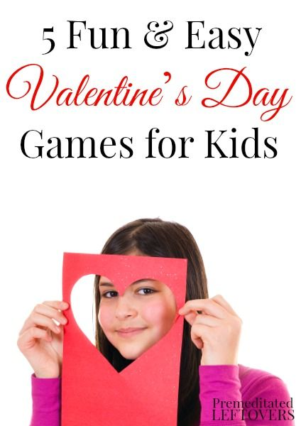 5 fun and easy Valentine's Day Games for Kids. You can use these games and activities at Valentine's Day parties for kids or for family Valentine's Day fun.