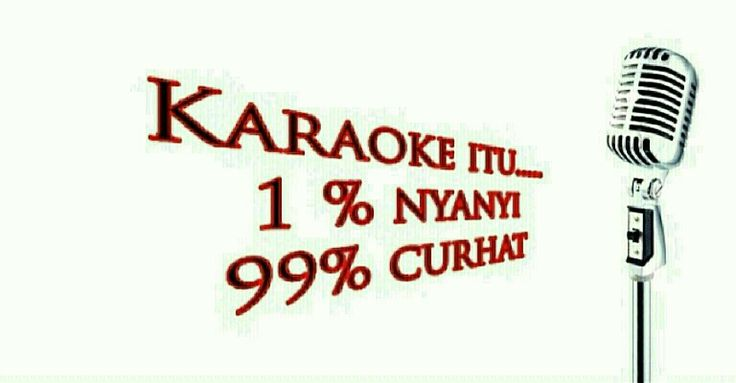 Karaoke itu...
