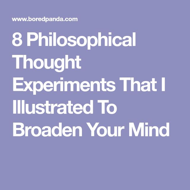 8 Philosophical Thought Experiments That I Illustrated To Broaden Your Mind