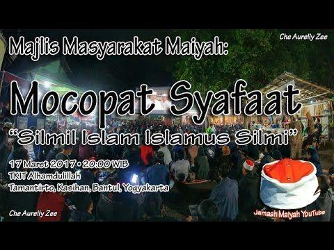 "Mocopat Syafaat 17 Maret 2017 - ""SILMIL ISLAM ISLAMUS SILMI"" [Yogyakarta]"