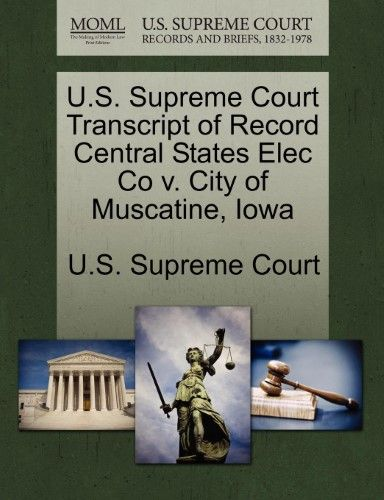 U S Supreme Court Transcript Of Record Central States Elec Co V