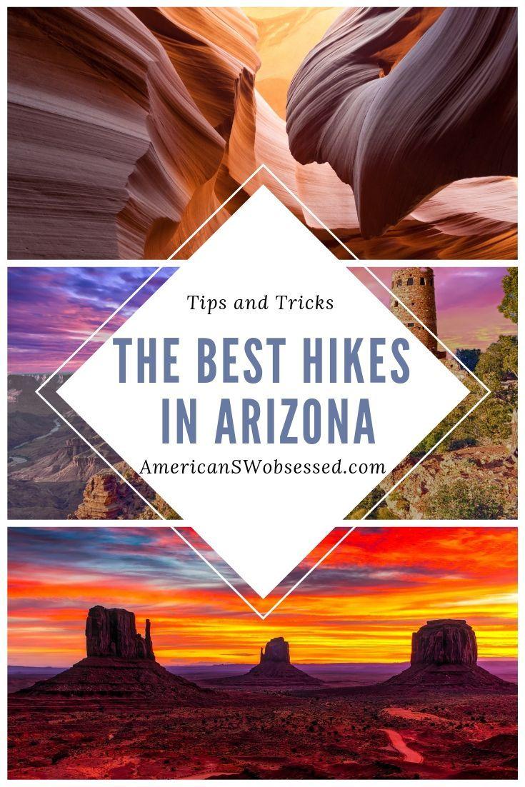 Best Hikes In Arizona You Won T Want To Miss Arizona Hiking Usa