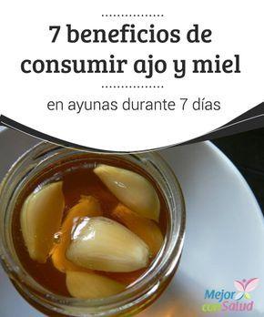 7 beneficios de consumir #ajo y miel en #ayunas durante 7 días  Para obtener el máximo provecho es importante que ambos #ingredientes sean de la mejor #calidad. Asimismo, deberemos combinar el tratamiento con otros hábitos de vida sanos #RemediosNaturales