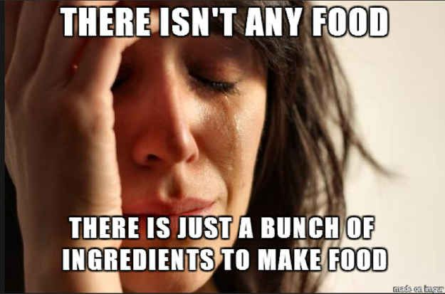 10 Of The Whiniest Ever First World Problems - I know this feeling!!!