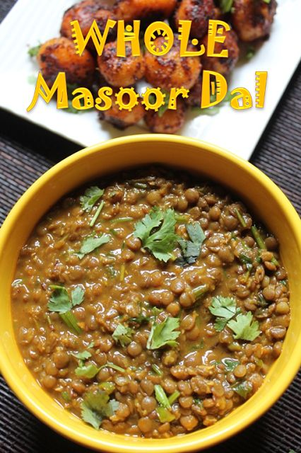 Whole Masoor Dal Recipe / Brown Lentil Curry Recipe / Sabut Masoor Dal Recipe