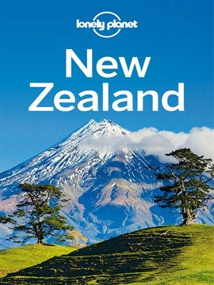 New Zealand Travel Guide by Lonely Planet