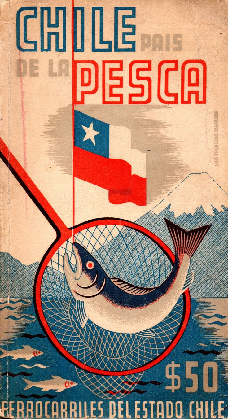 Chile pais de la pesca. Guía editada por Ferrocarriles del Estado - 1951. Ilustracion de Luis Troncoso Ossandon.