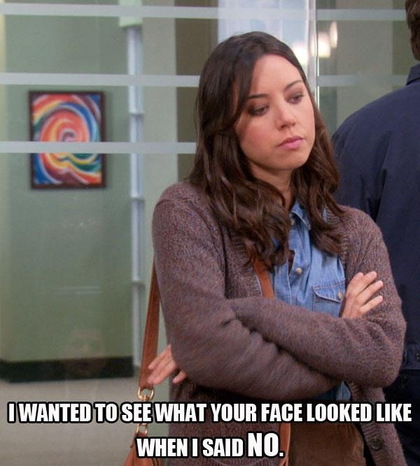 Aubrey Plaza as April Ludgate saying no.