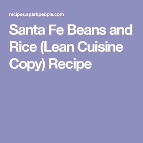 Santa Fe Beans and Rice (Lean Cuisine Copy) Recipe