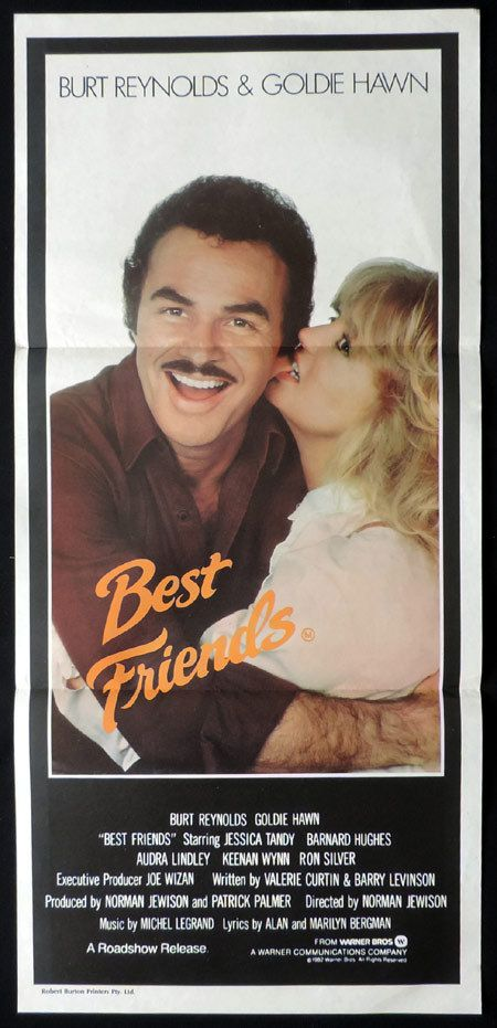 burt reynolds french movie posters | BEST FRIENDS Australian Daybill Movie poster Goldie Hawn Burt Reynolds ...