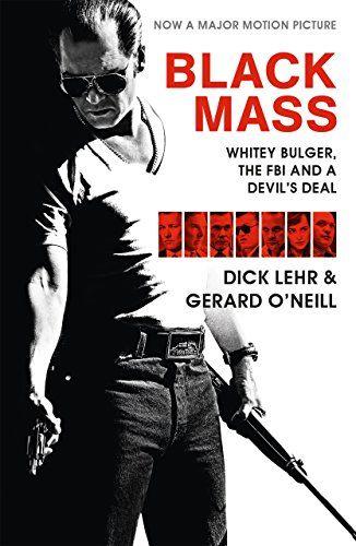 Black Mass by Dick Lehr & Gerard O'Neill