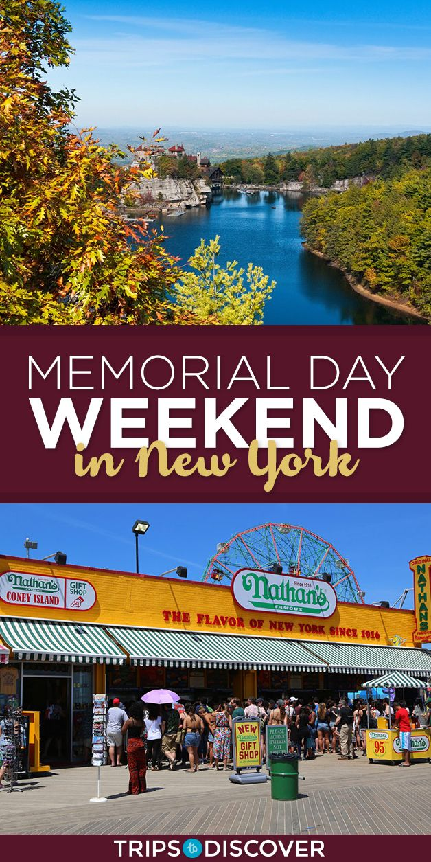 Get The Most Out Of Your Memorial Day Weekend At These 8 Spots In New York Memorial Day Weekend Getaways Weekend In Nyc Weekend New York