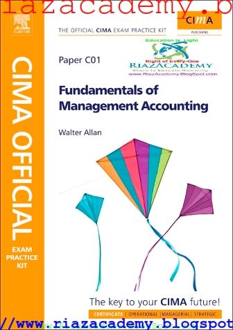 CIMA C01 FUNDAMENTALS OF MANAGEMENT ACCOUNTING - EXAM PRACTICE KIT(E-BOOK) FREE DOWNLOAD