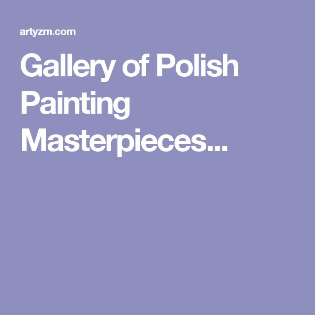 Gallery of Polish Painting Masterpieces...