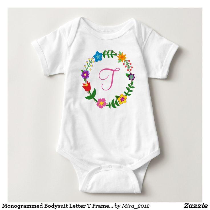 Monogrammed Bodysuit Letter T Frame Flowers. new baby gift for a girl whose name starts with T: Tabitha, Tabea, Tracey, Tracy, Tamara, Tara, Tatiana, Tina, Tanya, Tony, Toni, Tahoe, Taylor, Taina, Tai, Taj, Tae, Tal, Talla, Talisha, Talisa, Talie, Talah, Taleesa, Taline, Tamarind, Tammy, Tami, Tori, Tatum, Tasha, Trisha, Thea, Tallulah, Tess, Thalia, Talia, Theresa, Therese, Terri, Tamica, Taran, Tascha, Temperance, Telma, Thelma, Theodora, Tavia, Tennessee, Terentia, Terelle, etc.