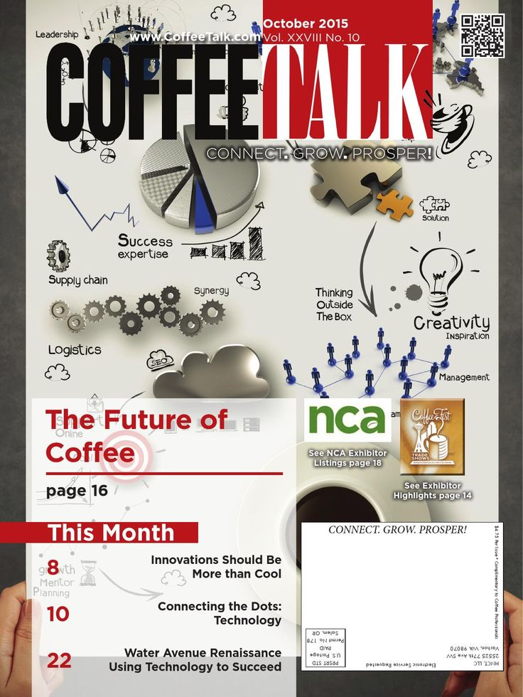 October 2015 October Top Stories: The Future of Coffee Innovations Should be more than Cool Connecting the Dots: Technology Water Avenue Renaissance Using Technology to Succeed INFORMATION IS POWER - Do you know as much as your competition?