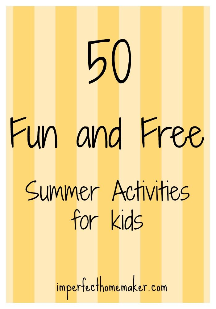 50 Fun and Free Summer Activities for Kids