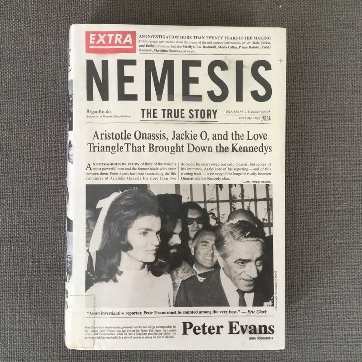Nemesis by Peter Evans - Intrigue in the 1960s and 70s involving Aristotle Onassis and the Kennedys. I don't thing we'll ever know whether these stories are really true.