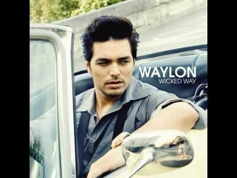 Waylon - Wicked Way (audio only)