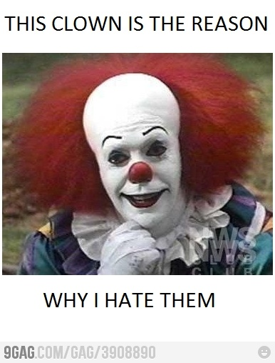 and why I NEVER walk over a drain or anything else on the street!Scary, Stephen King Book, Evil Clowns, Hate, Tim Curries, Funny, Humor, Horror Movie, True Stories