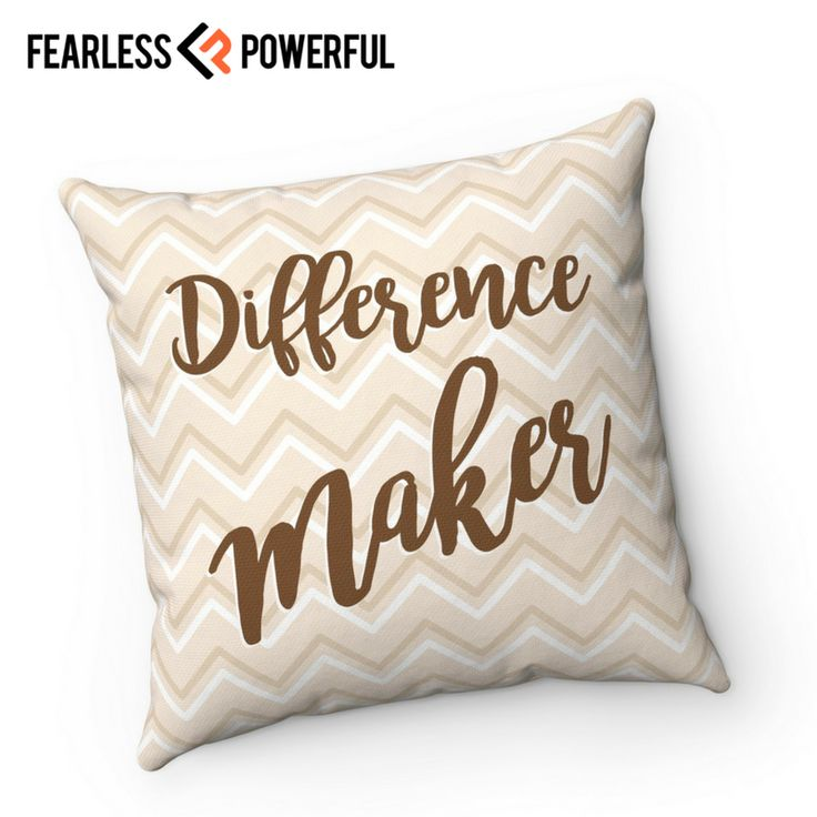 Difference Maker - Pillow : This design was created to be a reminder of your full potential, to keep you on the grind, to kick you in the butt when you need it, and sometimes just get your day started right. It will be there when you need it most.