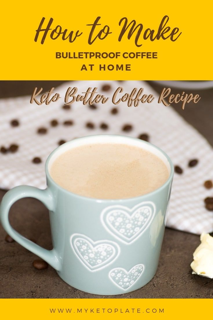 How To Make Bulletproof Coffee At Home Keto Butter Coffee Recipe Recipe Butter Coffee Recipe Coffee Recipes Butter Coffee