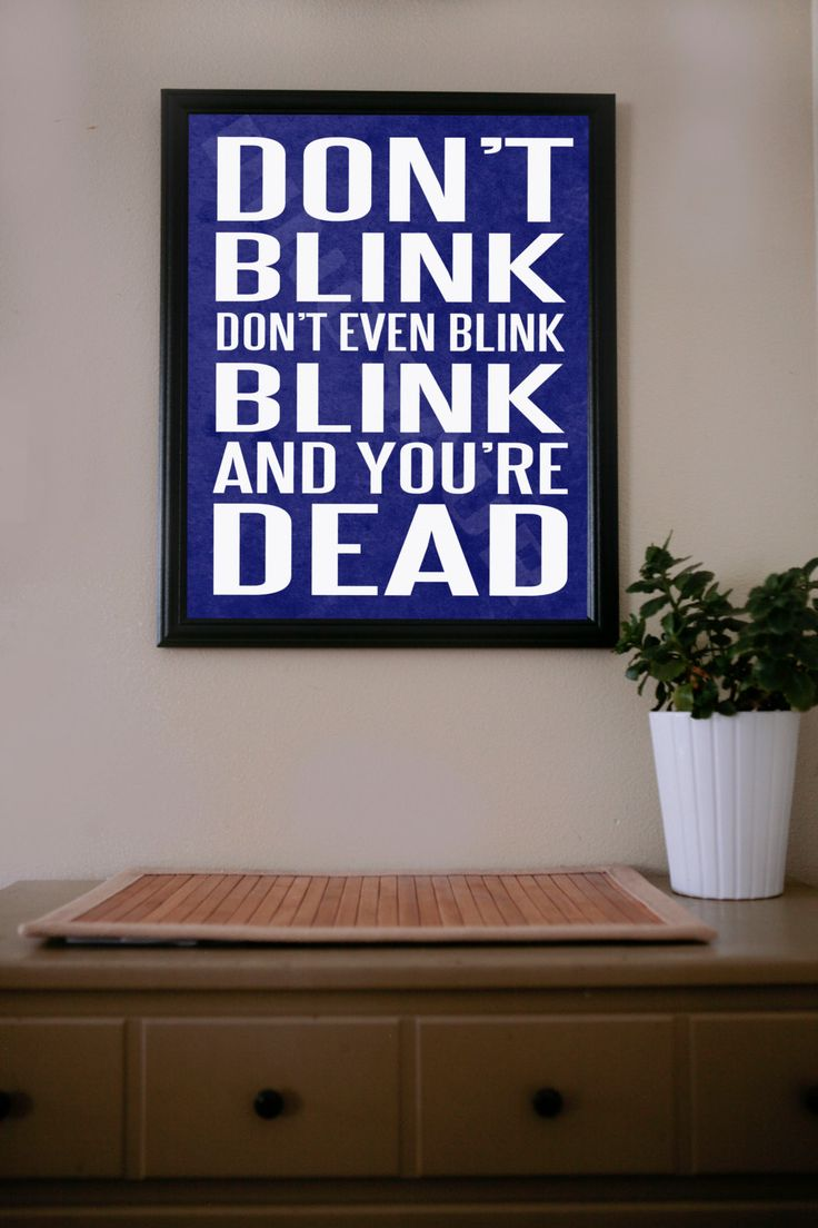 doctor who dont even blink poster - Dr Who Bedroom Ideas