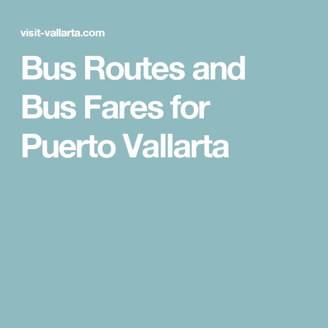 Bus Routes and Bus Fares for Puerto Vallarta