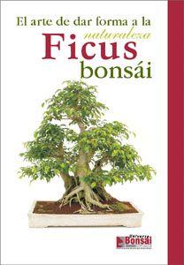 """""""El arte de dar forma a la naturaleza - Ficus bonsái"""" Editorial Jardinpress. Puedes encontrarlo en nuestra sección de Guías: http://www.mistralbonsai.com/esp/pub/index.asp?e=gia"""