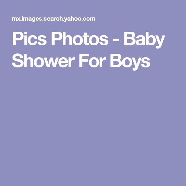 Pics Photos - Baby Shower For Boys