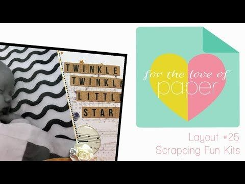 Twinkle Twinkle ~ Layout #25 ~ Scrapping Fun Kits - YouTube