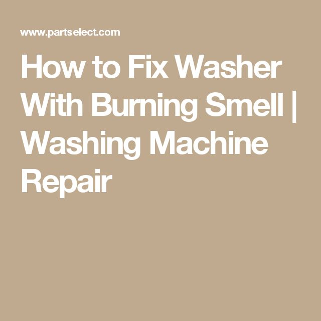 burning smell from washing machine