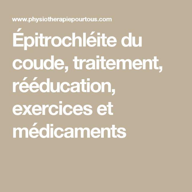 Épitrochléite du coude, traitement, rééducation, exercices et médicaments