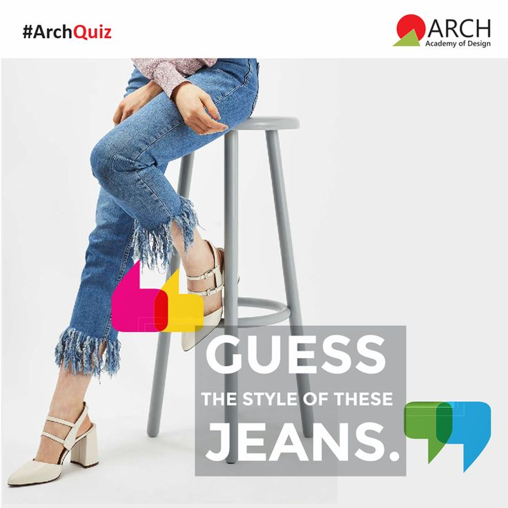 Guess the style of these jeans and tag all your friends who love to wear jeans! #ArchQuiz #ArchAcademyofDesign