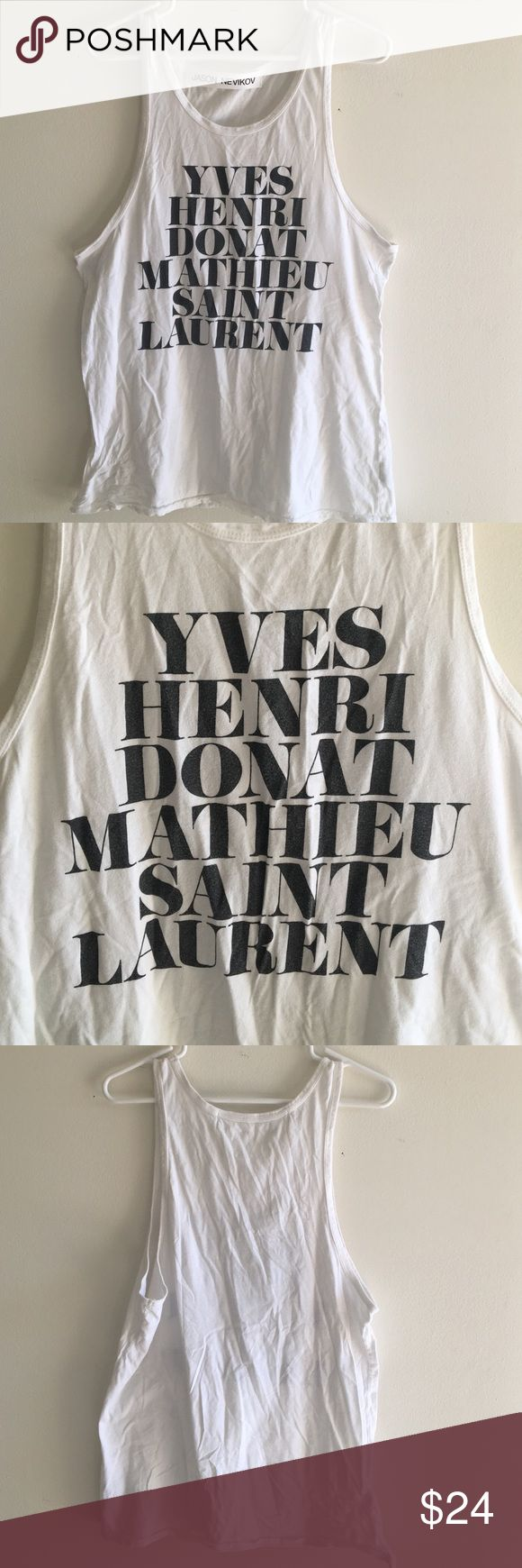 OAK Jason Nevikov YSL Type Tank Men's muscle tank from OAK NYC with full name of the legendary designer printed on the front. Men's size small/medium, but I wore it after knotting it behind my neck, and I'm usually a women's XS/S. Only worn a couple times. In good condition. Shirts Tank Tops
