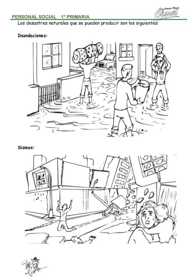 PERSONAL SOCIAL 1º PRIMARIA Los desastres naturales que se pueden producir son los siguientes: Inundaciones:  Sismos: