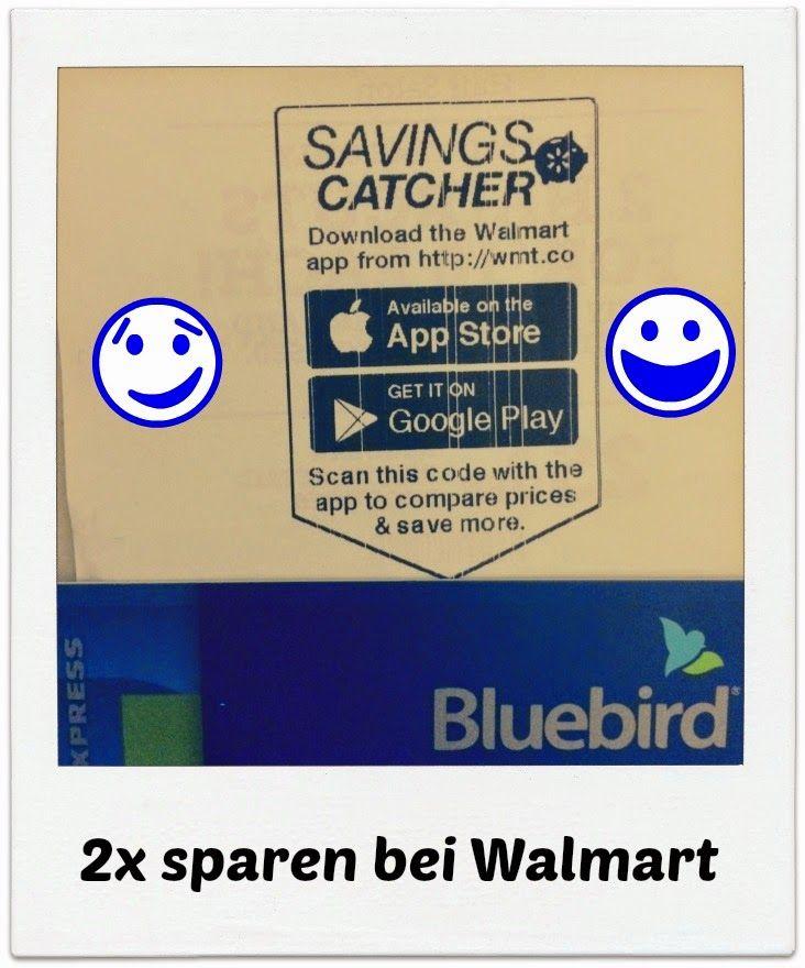 USA billig aber gut leben: 2 x sparen bei Walmart Geld und Zeit sparen. Mit Savingscatcher und Bluebird doppelt sparen bei Walmart.