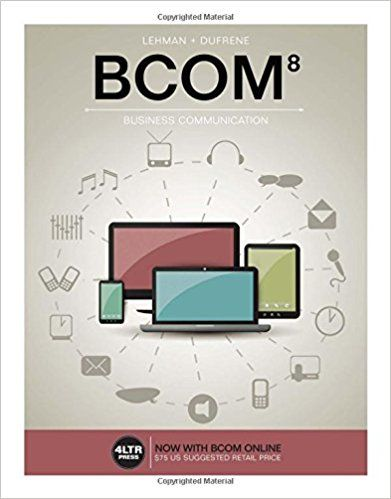 BCOM 8th Edition Lehman Solutions Manual Solutions Manual