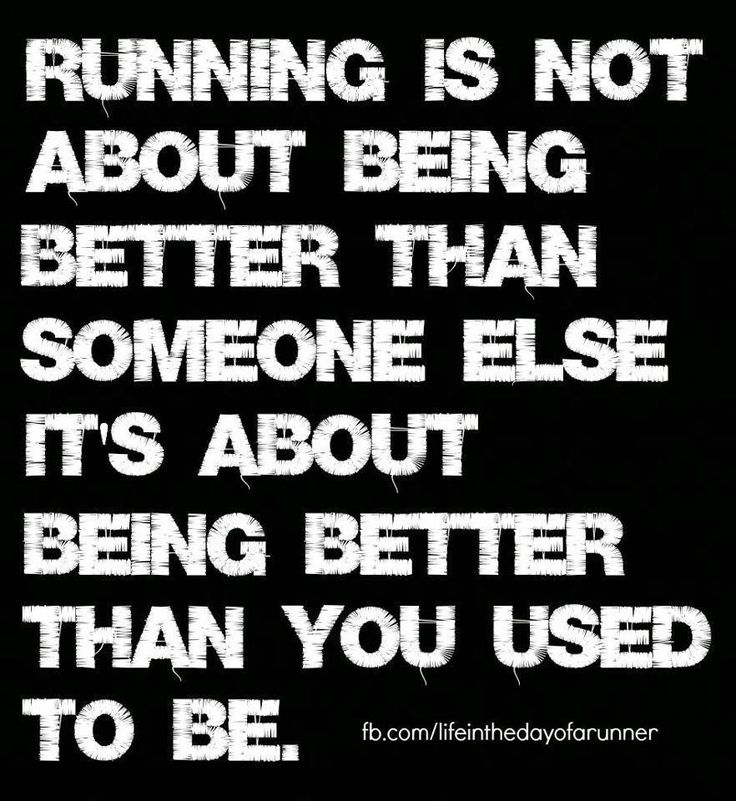 Be better than you used to be.                                                                                                                                                                                 More